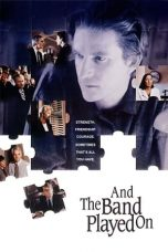 Nonton Film And the Band Played On (1993) Terbaru