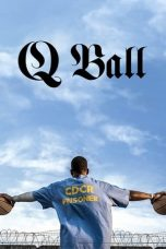 Nonton Film Q Ball (2019) Terbaru