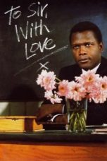 Nonton Film To Sir, with Love (1967) Terbaru
