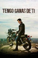 Nonton Film I Want You: Tengo Ganas de TI (2012) Terbaru