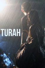 Nonton Film Turah (2016) Terbaru
