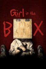 Nonton Film Girl in the Box (2016) Terbaru