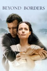 Nonton Film Beyond Borders (2003) Terbaru