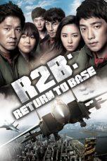 Nonton Film R2B: Return to Base (2012) Terbaru
