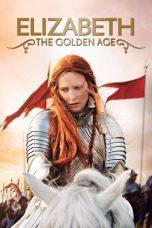 Nonton Film Elizabeth: The Golden Age (2007) Terbaru