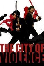 Nonton Film The City of Violence (2006) Terbaru