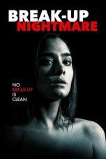 Nonton Film Break-Up Nightmare (2016) Terbaru