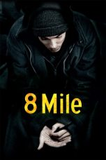 Nonton Film 8 Mile (2002) Terbaru