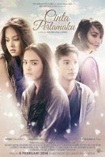 Nonton Film Cinta Pertamaku (2014) Terbaru