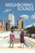 Nonton Film Neighboring Sounds (2012) Terbaru