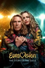 Nonton Film Eurovision Song Contest: The Story of Fire Saga (2020) Terbaru