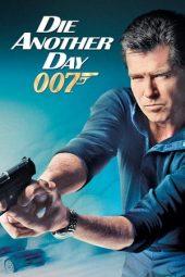 Nonton Film Die Another Day (2002) Terbaru