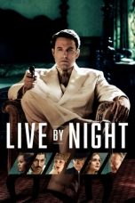 Nonton Film Live by Night (2016) Terbaru