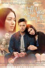 Nonton Film Will You Marry Me (2016) Terbaru