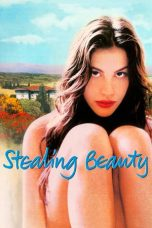 Nonton Film Stealing Beauty (1996) Terbaru