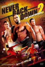 Nonton Film Never Back Down 2: The Beatdown (2011) Terbaru