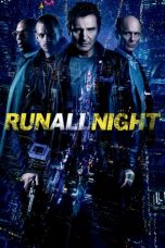 Nonton Film Run All Night (2015) Terbaru