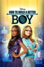 Nonton Film How to Build a Better Boy (2014) Terbaru