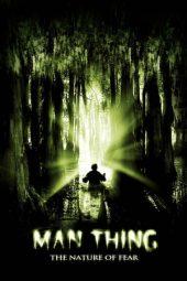 Nonton Film Man-Thing (2005) Terbaru