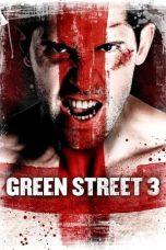 Nonton Film Green Street Hooligans 3: Never Back Down (2013) Terbaru