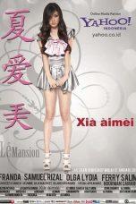 Nonton Film Xia Aimei (2012) Terbaru