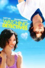 Nonton Film Watching the Detectives (2007) Terbaru