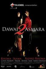 Nonton Film Dawai 2 Asmara (2010) Terbaru