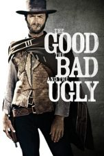 Nonton Film The Good, the Bad and the Ugly (1966) Terbaru