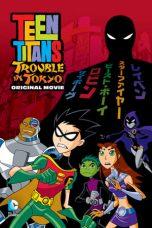 Nonton Film Teen Titans: Trouble in Tokyo (2006) Terbaru
