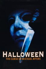 Nonton Film Halloween 6: The Curse of Michael Myers (1995) Terbaru