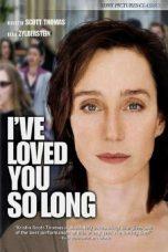 Nonton Film I've Loved You So Long (2008) Terbaru