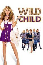 Nonton Film Wild Child (2008) Terbaru