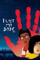 Nonton Film I Lost My Body (2019) Terbaru