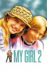 Nonton Film My Girl 2 (1994) Terbaru