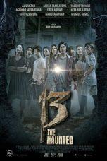 Nonton Film 13 The Haunted (2018) Terbaru