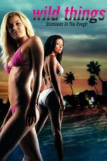 Nonton Film Wild Things 3: Diamonds in the Rough (2005) Terbaru