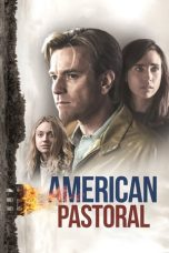 Nonton Film American Pastoral (2016) Terbaru