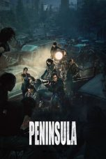 Nonton Film Train to Busan 2: Peninsula (2020) Terbaru