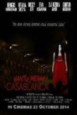 Nonton Film Hantu Merah Casablanca (2014) Terbaru