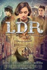 Nonton Film LDR (2015) Terbaru
