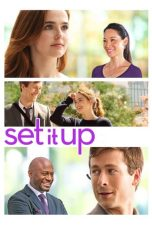 Nonton Film Set It Up (2018) Terbaru