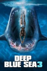 Nonton Film Deep Blue Sea 3 (2020) Terbaru