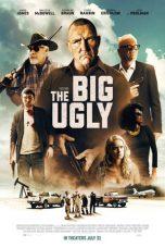 Nonton Film The Big Ugly (2020) Terbaru