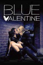 Nonton Film Blue Valentine (2010) Terbaru