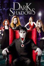 Nonton Film Dark Shadows (2012) Terbaru