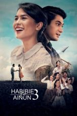 Nonton Film Habibie & Ainun 3 (2019) Terbaru