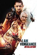 Nonton Film I Am Vengeance: Retaliation (2020) Terbaru