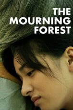 Nonton Film The Mourning Forest (2007) Terbaru