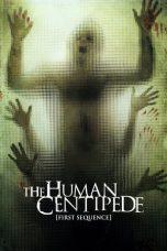 Nonton Film The Human Centipede (First Sequence) (2009) Terbaru