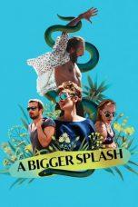 Nonton Film A Bigger Splash (2015) Terbaru
